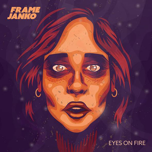 frame janko eyes on fire cover