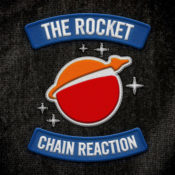 The Rocket Chain Reaction