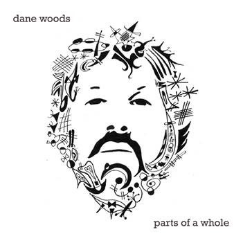 dane woods parts of a whole cover