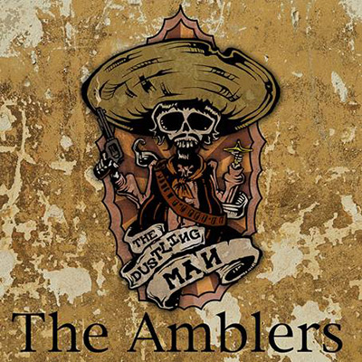 the amblers the dustling man