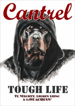Listen: Cantrel Releases New Single 'Tough Life'