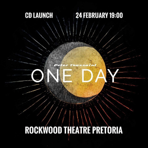 Peter Toussaint: 'One Day' Album Launch - 24 February 2018