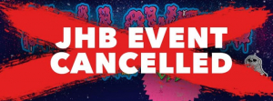 JOHANNESBURG HALLOWEEN EVENT CANCELLED
