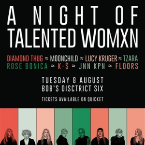 A Night Of Talented Women at Bob's District 6