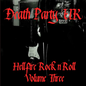Death Party UK To Release 'Hellfire Rock'n'Roll' Volume 3