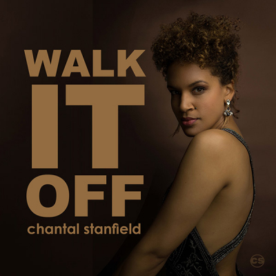 CHANTAL STANFIELD Releases Her Debut Single – 'WALK IT OFF'