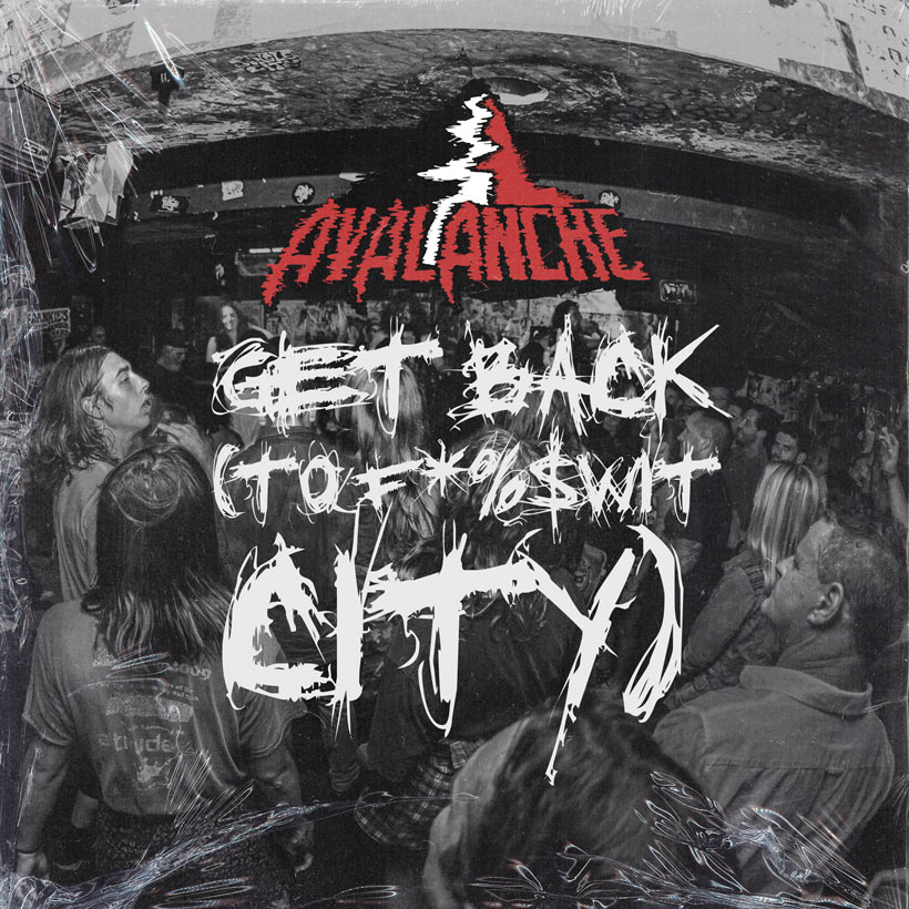 Avalanche Get Back To Fuckwit City Digital Single Cover
