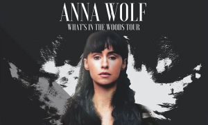 Anna Wolf Returns With 'What's In The Woods' SA Tour