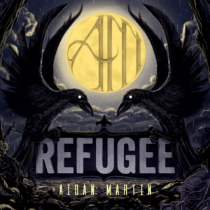 Aidan Martin – 'Refugee' - Album Review