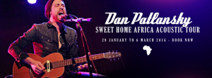 DAN PATLANSKY Sweet Home Africa Acoustic Tour - JANUARY - MARCH 2016