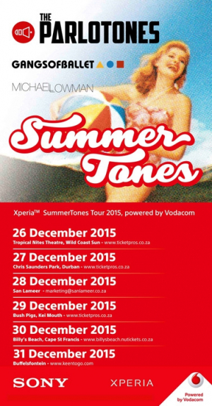 XPERIA™ SUMMERTONES TOUR powered by VODACOM present THE PARLOTONES supported by GANGS OF BALLET and MICHAEL LOWMAN