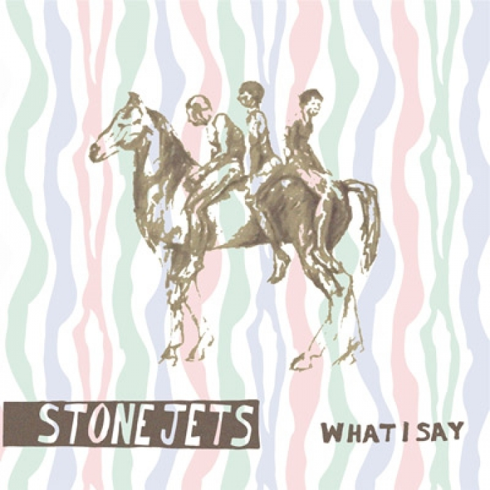 Stone Jets - 'What I Say'
