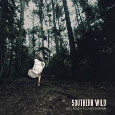 #NewMusic: Southern Wild Release Debut Album 'Lead Role In A Classic Horror'