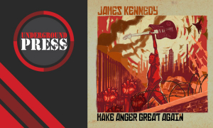 Review: James Kennedy – 'Make Anger Great Again'