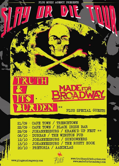 Truth & Its Burden and Made for Broadway Reveal Dates for SLAY OR DIE TOUR.