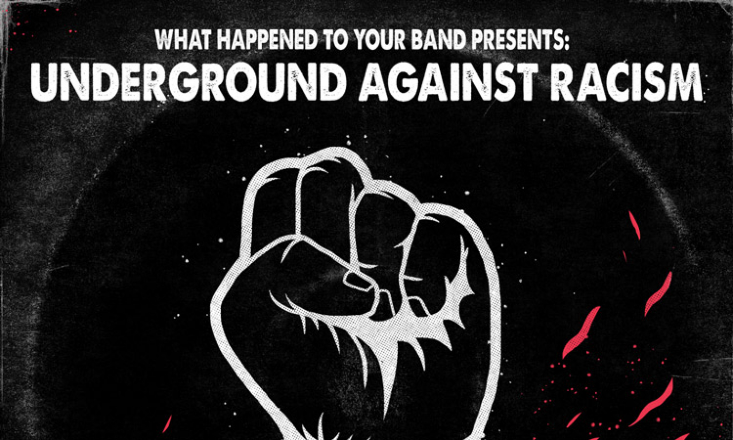 WHTYB Release Their 'Underground Against Racism' Charity Compilation!