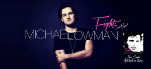 MICHAEL LOWMAN Releases New Single FIGHT